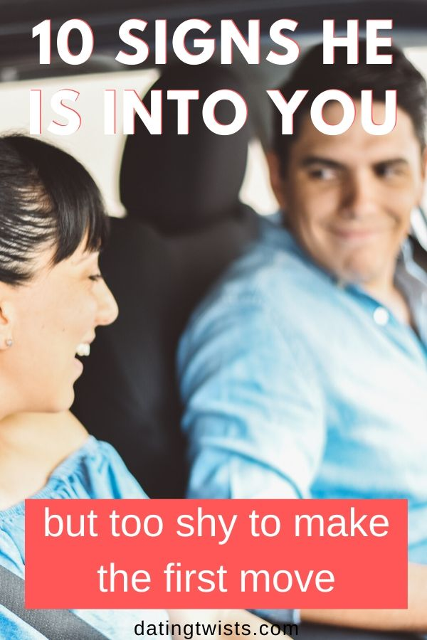 Here are 10 signs he is into you, but too shy to make a move. #dating #tooshy #intoyou #love #heisintoyou