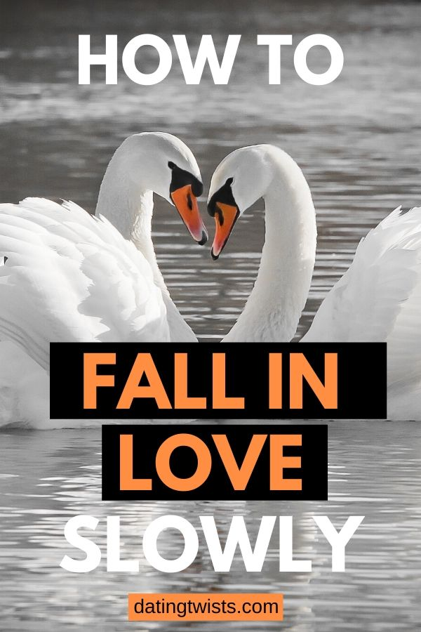 Learn how to fall in love slowly: enjoy every oment to the fulest, rather than throwing yourself in all the way too fast adn get hurt. #dating #relationships #inlove #fallinginlove #date