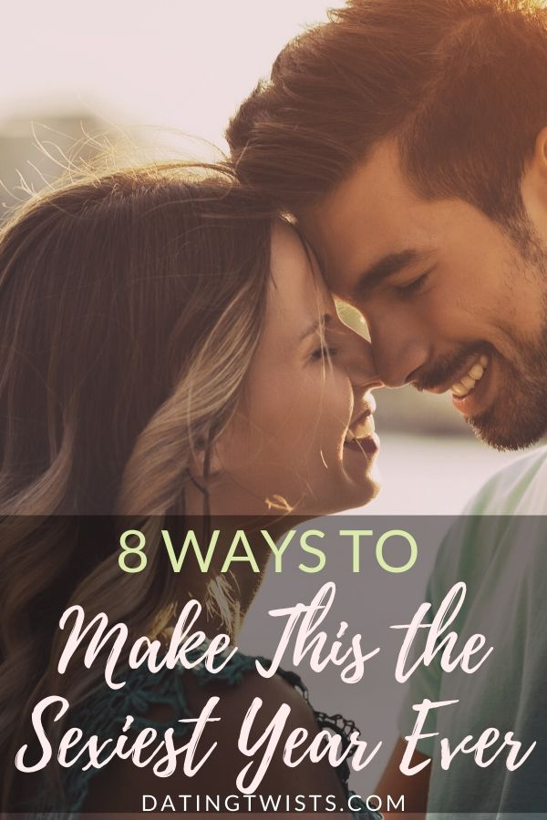 How to make this the sexiest year ever #relationship #goals #sexy #dating #couple