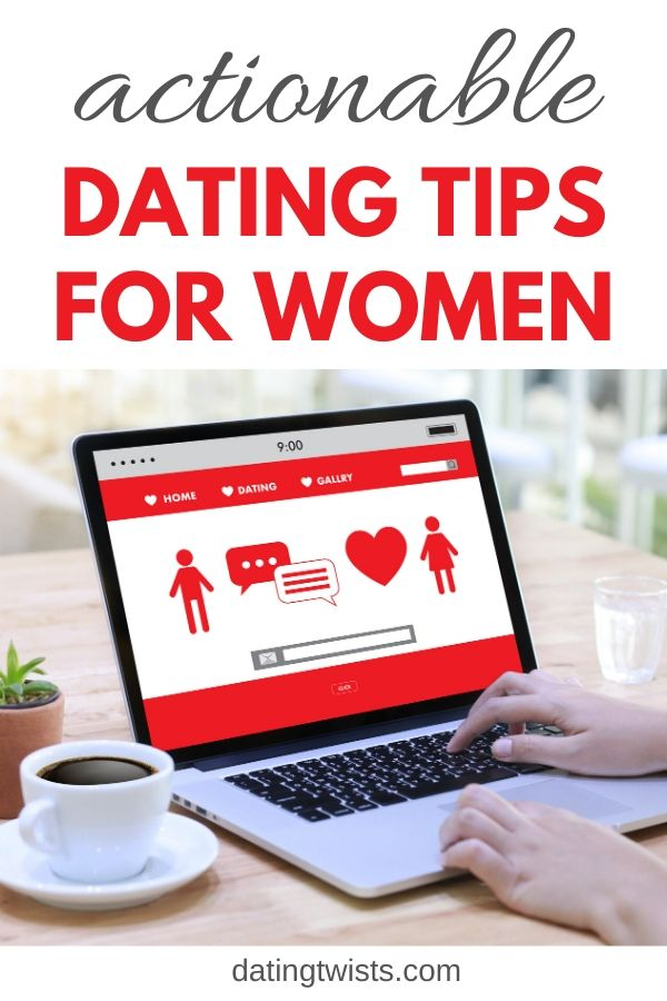 Actionable dating tips for women