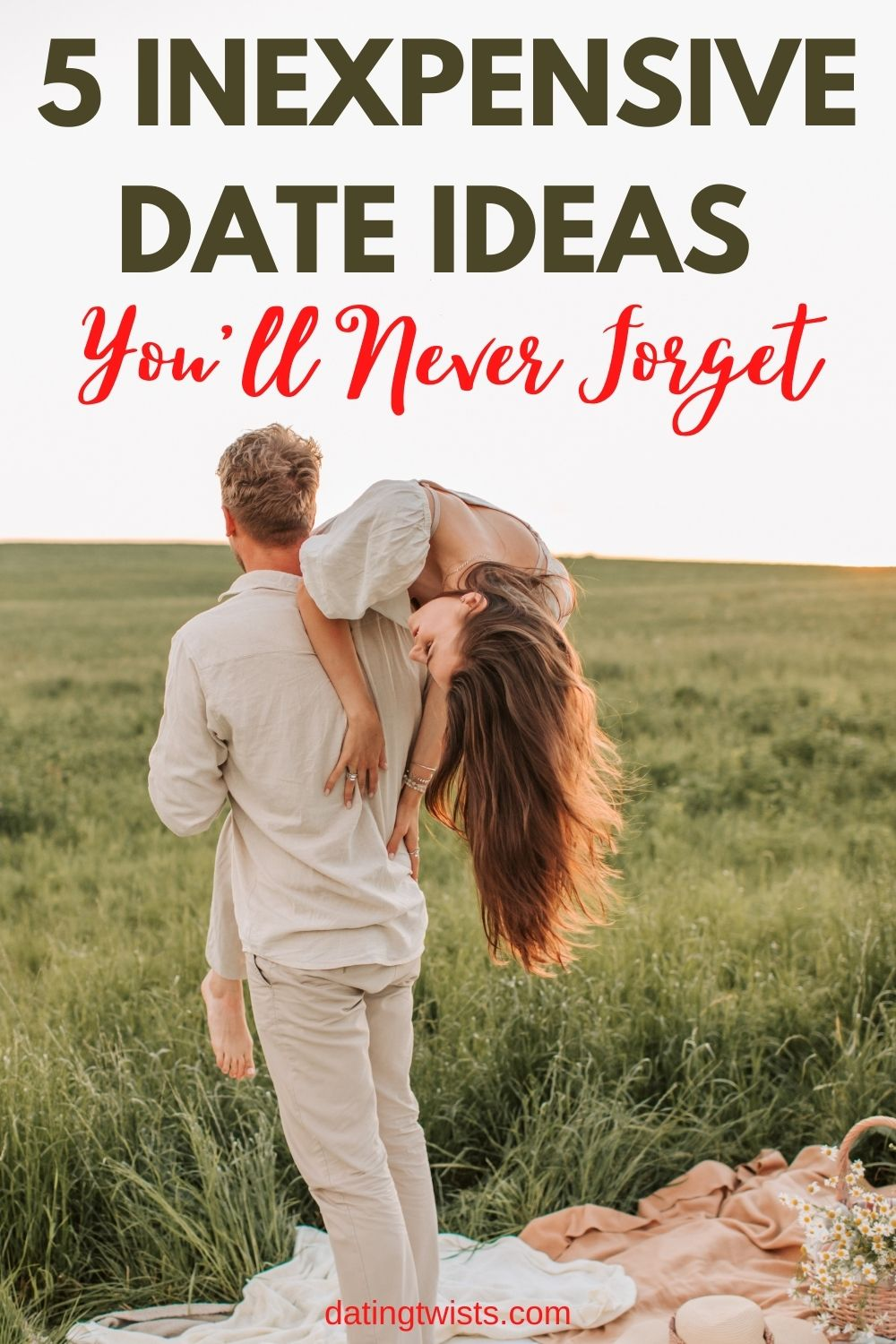 5 inexpensive date ideas you'll never forget - Pinterest image
